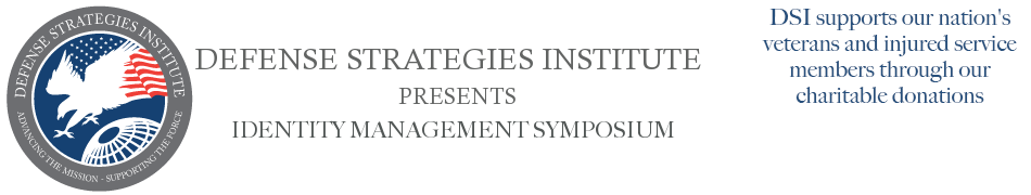 Identity Management Symposium | DEFENSE STRATEGIES INSTITUTE